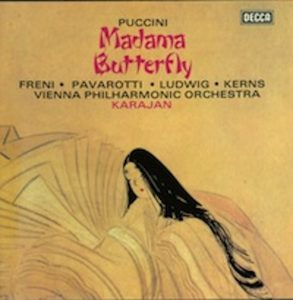 Madame Butterfly, Freni, Pavarotti, Decca, Karajan