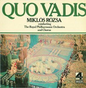 Quo Vadis Miklos Rozsa Decca